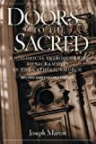 img - for Doors to the Sacred: A Historical Introduction to Sacraments in the Catholic Church, Revised & Updated book / textbook / text book