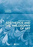 Contemporary Debates in Aesthetics and the Philosophy of Art (Contemporary Debates in Philosophy)
