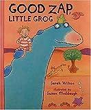 Good Zap, Little Grog!, Sarah Wilson, 1564022862