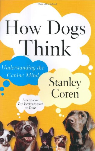 How Dogs Think: Understanding the Canine Mind pdf