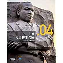 La Injusticia.: Libro de Bolsillo La Injusticia a través de la Historia. (Spanish Edition)