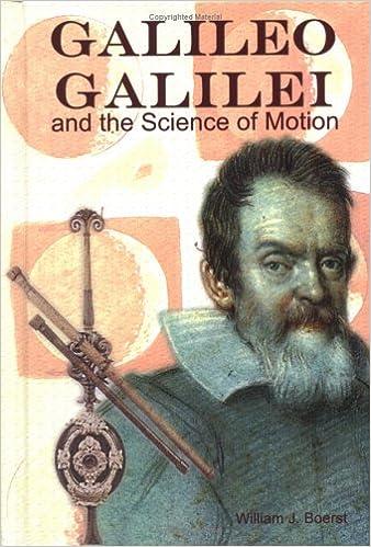 Descargar gratis Galileo Galilei: And The Science Of Motion PDF
