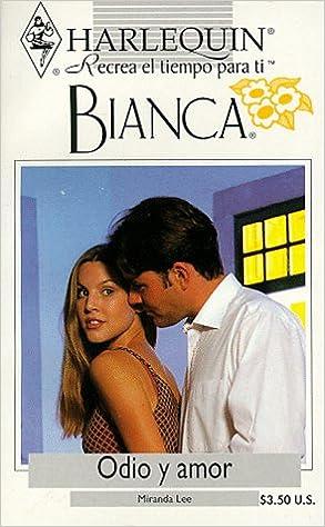 Odio Y Amor (Bianca): Amazon.es: Lee, Miranda: Libros