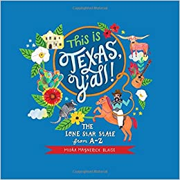 This Is Texas YAll The Lone Star State From A To Z Misha - Why is texas called the lone star state
