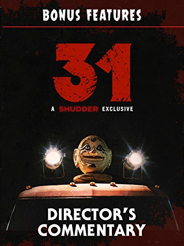 31 Director's Commentary