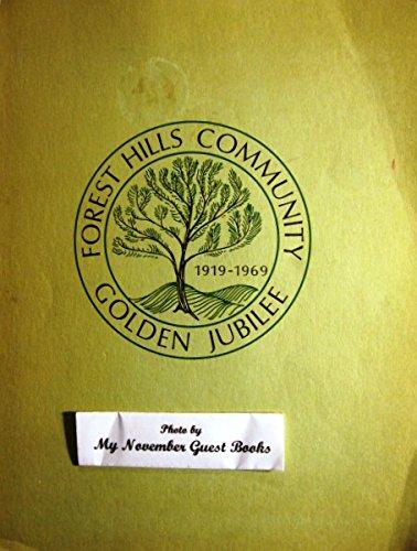 Forest Hills Community Golden Jubilee: 1919-1969 (Turtle Creek, Braddock, Pennsylvania)