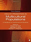 Health Promotion in Multicultural Populations : A Handbook for Practitioners and Students, Huff, Robert M. and Kline, Michael V., 145227696X