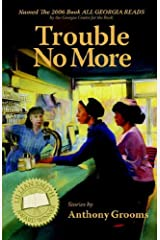 Trouble No More Paperback