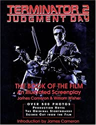 Terminator 2: Judgment Day: The Book of the Film (Applause Screenplay Series)