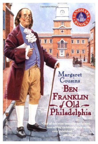 Ben Franklin of Old Philadelphia; (Landmark books, 28) - Old Orchard House
