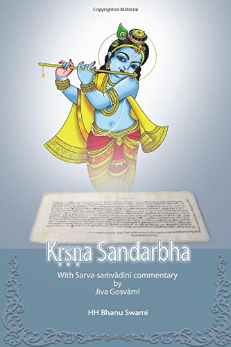 Kṛṣṇa Sandarbha: With commentary of Jīva Gosvāmī (Ṣaṭ-sandarbha)