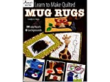 Annies ANN141392 Learn To Make Quiltedmugrugsbk Annie's Learn To Make Quilted Mug Rugs BK