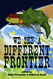 We See a Different Frontier, Fabio Fernandes, Djibril al-Ayad, 0957397526