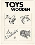 Toys Wooden, J. James Hasenau, 0913042161