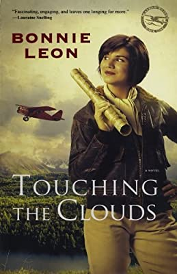 Touching the Clouds: A Novel (Alaskan Skies)