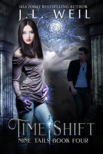 Time Shift: Kitsune and Shaman novel (Nine Tails Series Book 4)
