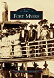 Fort Myers (FL) (Images of America)