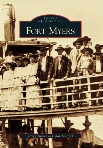Fort Myers  (FL)  (Images of - Fort Edison Myers