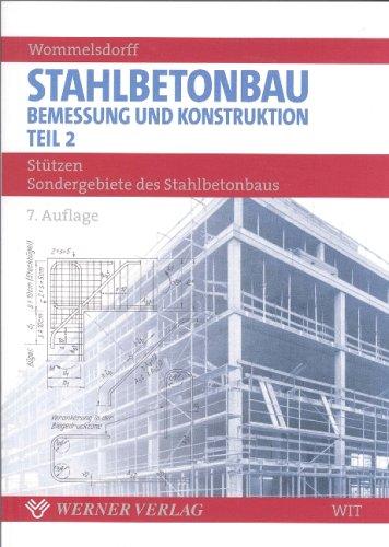 Stahlbetonbau Bemessung und Konstruktion Teil 2
