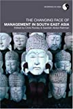 The Changing Face of Management in South East Asia, , 0415405432