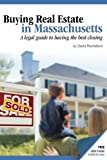 Buying Real Estate in Massachusetts: A legal guide to having the best closing
