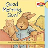 Good Morning, Sun!, Lisa Campbell Ernst, 1593541546