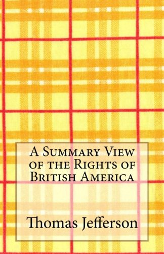 Download A Summary View of the Rights of British America pdf