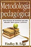Metodologia Pedagogica, Edge, Findley B., 0311110266