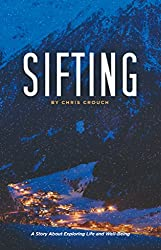 Sifting: A Story About Exploring Life and Well-Being