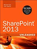 Microsoft Sharepoint 2013, Michael Noel and Colin Spence, 0672337339