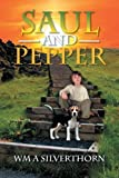 Saul and Pepper, Wm A. Silverthorn, 1479751790