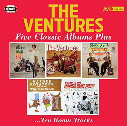 Five Classic Albums Plus (Walk Don't Run / The Ventures / The Colorful Ventures / Mashed Potatoes And Gravy / Going To The Ventures Dance Party)
