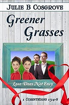 Greener Grasses by [Cosgrove, Julie B]