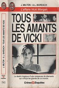 Tous les amants de Vicki par Joyce Milton