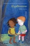 El gallimimus (Literatura Infantil (6-11 Años) - Premio Ciudad De Málaga) (Spanish Edition)