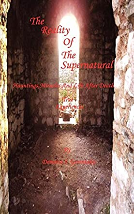 The Reality of the Supernatural