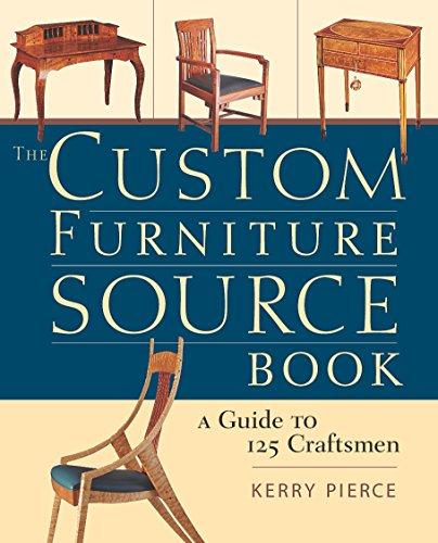 The Custom Furniture Sourcebook: A  Guide to 125 Craftsmen