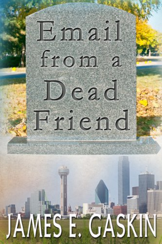 Email From A Dead Friend (GeekProtectors.com Book - Email Ray