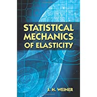 Statistical Mechanics of Elasticity (Dover Books on Physics)