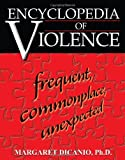 Encyclopedia of Violence, Margaret DiCanio, 0595316522