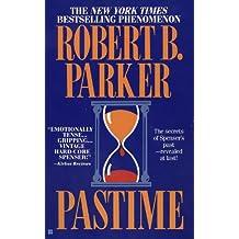 Pastime (The Spenser Series Book 18)