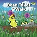 Bean Takes a Walk (Bean in the Garden) (Volume 1)