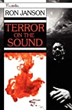 Terror on the Sound, Ron Janson, 1563154366