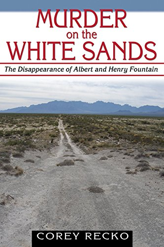 Murder on the White Sands: The Disappearance of Albert and Henry Fountain (A.C. Greene Series)
