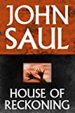 Front cover for the book House Of Reckoning by John Saul