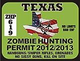 Texas Zombie Hunting Permit Window Decal 2012/2013