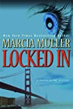 Locked In (Sharon McCone Mysteries)