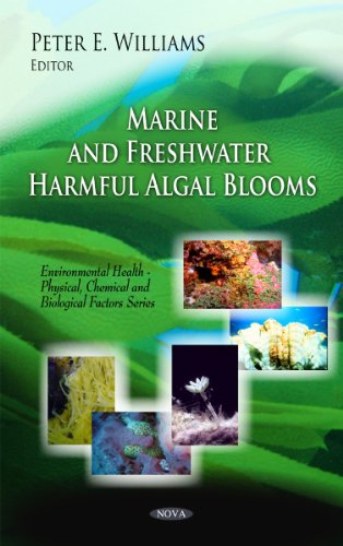Marine and Freshwater Harmful Algal Blooms (Environmental Health - Physical, Chemical and Biological Factors)