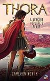 Thora: A Spartan Hoplite's Slave