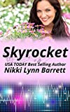 Skyrocket (Love and Music in Texas Book 6)